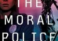 The Moral Police book cover